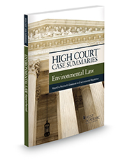 High Court Case Summaries, Environmental Law (Keyed to Percival)