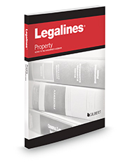 Legalines on Property Keyed to Dukeminier